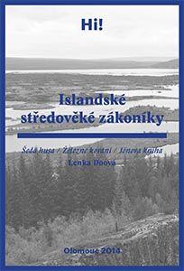 Lenka Doová: Islandské středověké zákoníky