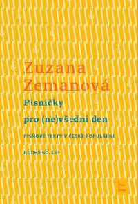 Zuzana Zemanová: Písničky pro (ne)všední den
