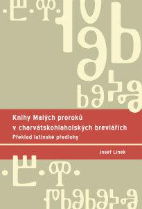 Josef Línek: Knihy Malých proroků v charvátskohlaholských breviářích